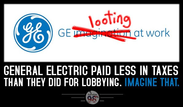 GE paid less in taxes than they did for lobbying