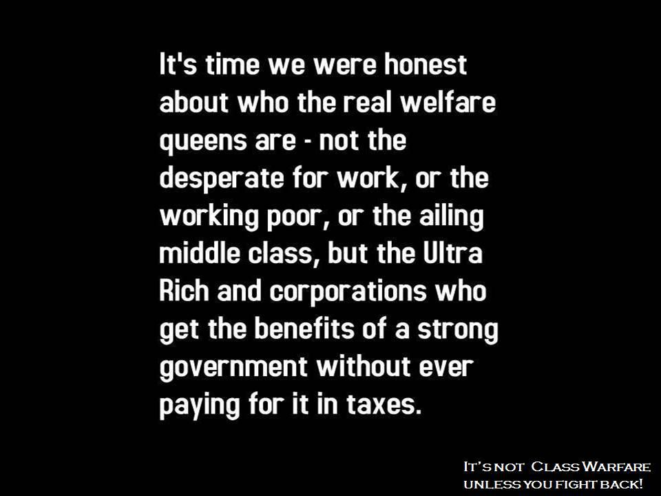 The real welfare queens are the rich