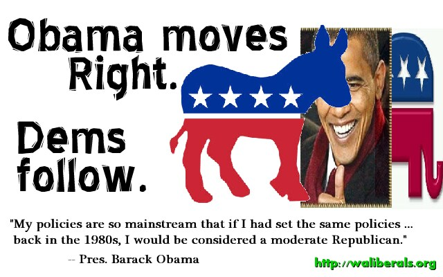 Obama moves right, Dems follow