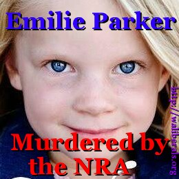 Emilie Parker: Murdered by the NRA
