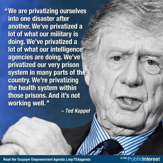 Ted Koppel on Privatization