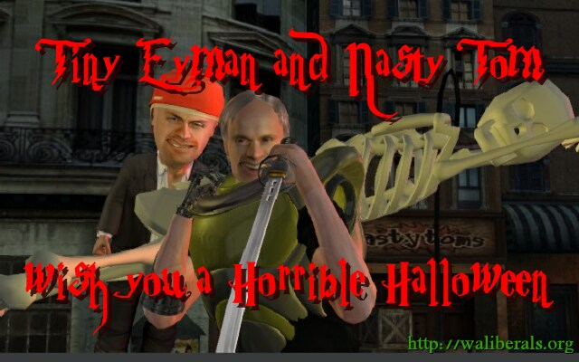 Tiny Tim Eyman and Nasty Rodney Tom wish you a Horrible Halloween
